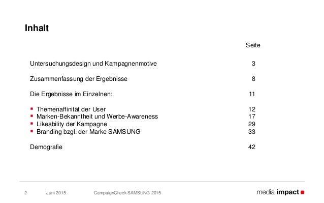 Juni 2015 Inhalt CampaignCheck SAMSUNG 20152 Untersuchungsdesign und Kampagnenmotive 3 Zusammenfassung der Ergebnisse 8 Di...