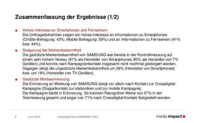 Juni 2015 CampaignCheck SAMSUNG 20159 Zusammenfassung der Ergebnisse (1/2) ■ Hohes Interesse an Smartphones und Fernsehern...