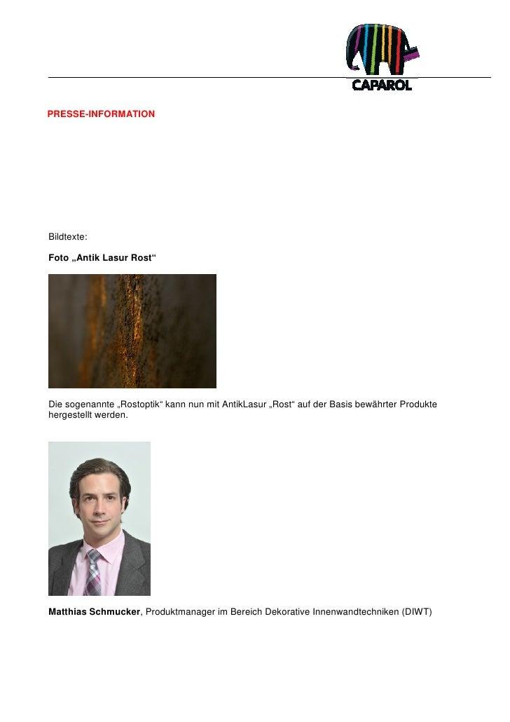 """PRESSE-INFORMATIONBildtexte:Foto """"Antik Lasur Rost""""Die sogenannte """"Rostoptik"""" kann nun mit AntikLasur """"Rost"""" auf der Basis..."""