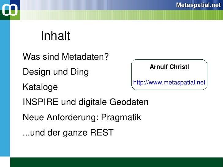 Inhalt <ul><li>Was sind Metadaten?