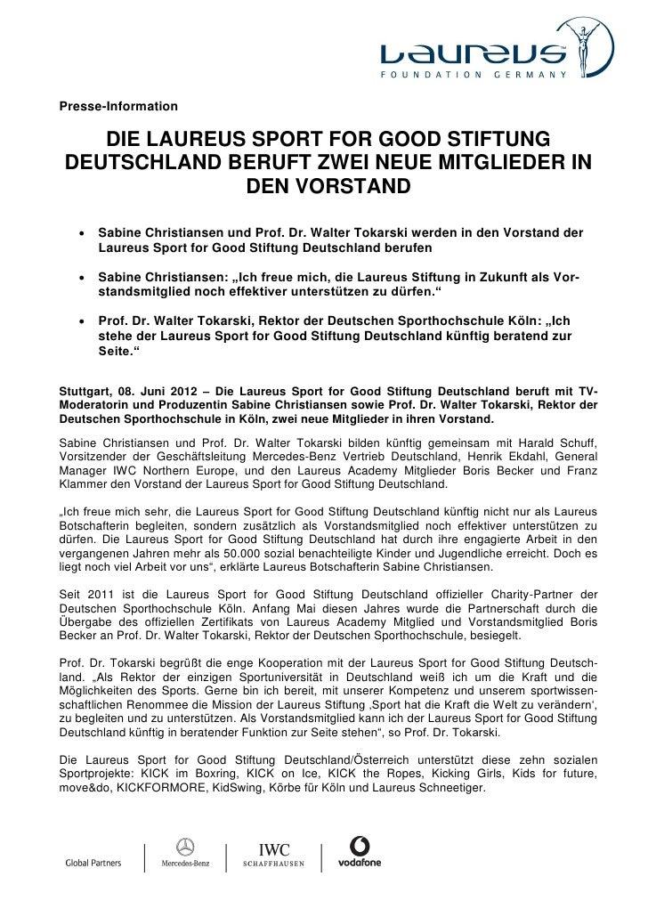 Presse-Information   DIE LAUREUS SPORT FOR GOOD STIFTUNGDEUTSCHLAND BERUFT ZWEI NEUE MITGLIEDER IN              DEN VORSTA...