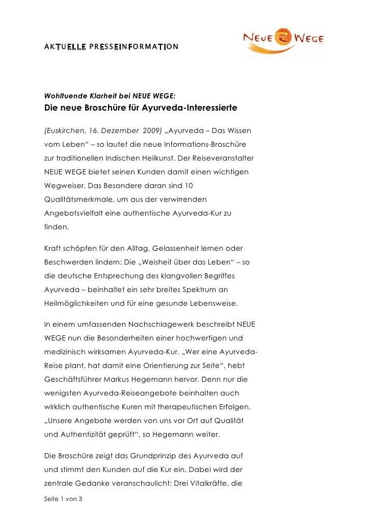 A K T U E L L E P R E S S E I N F O R M A TI O NWohltuende Klarheit bei NEUE WEGE:Die neue Broschüre für Ayurveda-Interess...