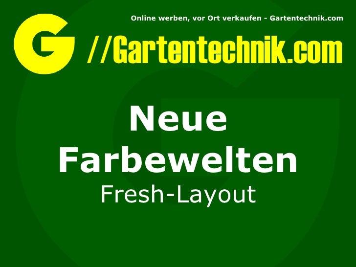 //Gartentechnik.com Neue Farbewelten Fresh-Layout
