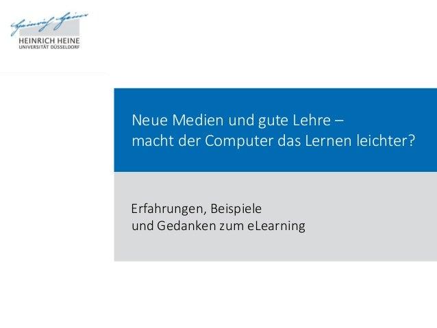 Grundlagen Anforderungen Studierende Dozenten Beispiele Lesen / Sehen Kontrolle Kommunikation Perspektiven Neue Medien und...