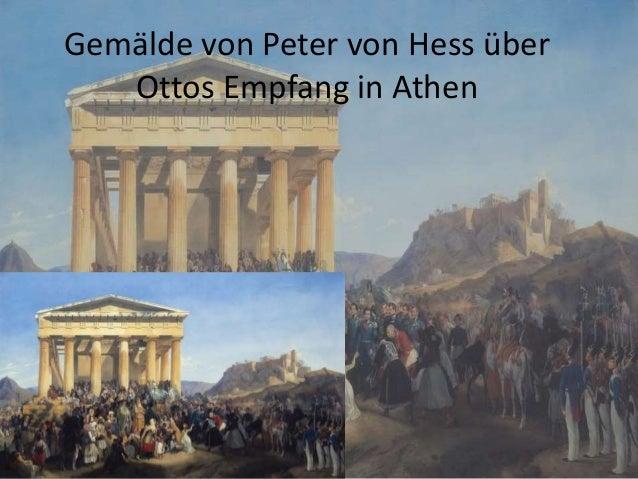Gemälde von Peter von Hess über Ottos Empfang in Athen