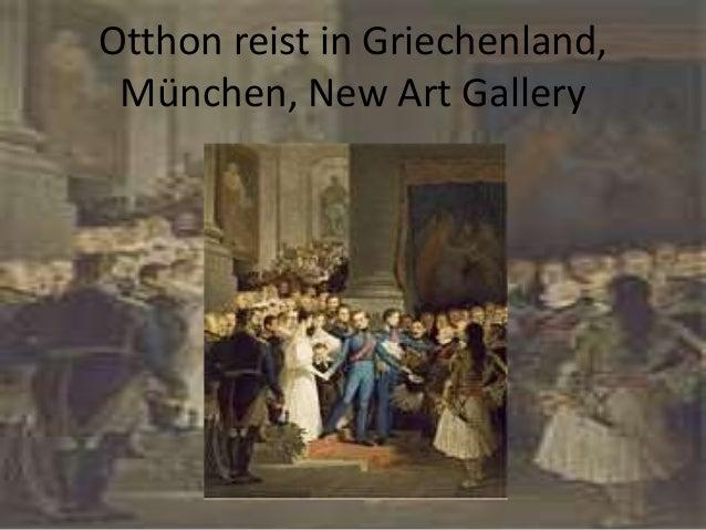 Otthon reist in Griechenland, München, New Art Gallery
