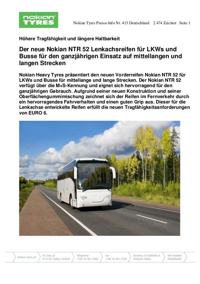 Nokian Tyres Presse-Info Nr. 413 Deutschland 2.474 Zeichen Seite 1 Höhere Tragfähigkeit und längere Haltbarkeit Der neue N...