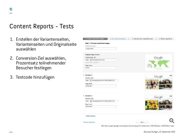 Content Reports - Tests1. Erstellen der Variantenseiten,   Variantenseiten und Originalseite   auswählen2. Conversion-Ziel...
