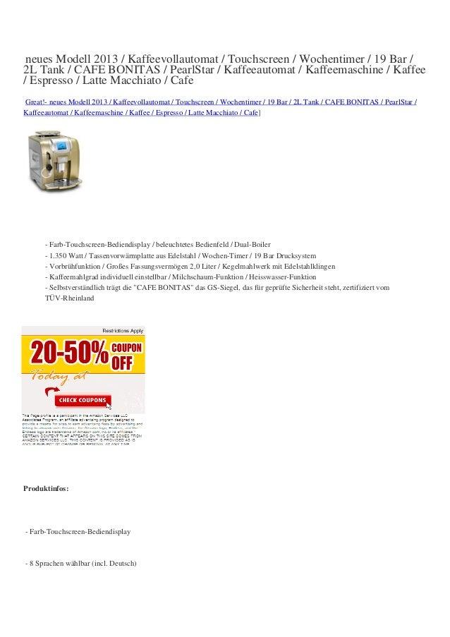 neues Modell 2013 / Kaffeevollautomat / Touchscreen / Wochentimer / 19 Bar /2L Tank / CAFE BONITAS / PearlStar / Kaffeeaut...