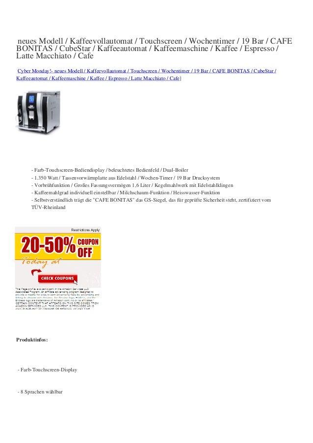 neues Modell / Kaffeevollautomat / Touchscreen / Wochentimer / 19 Bar / CAFEBONITAS / CubeStar / Kaffeeautomat / Kaffeemas...