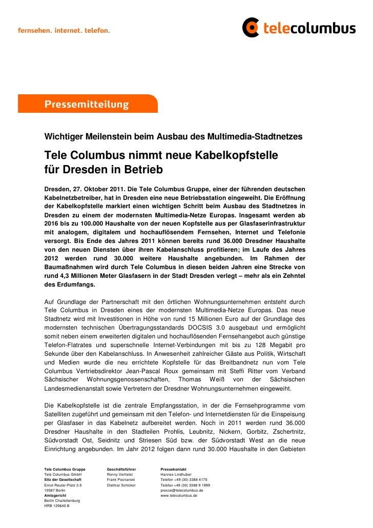 PressemitteilungWichtiger Meilenstein beim Ausbau des Multimedia-StadtnetzesTele Columbus nimmt neue Kabelkopfstellefür Dr...