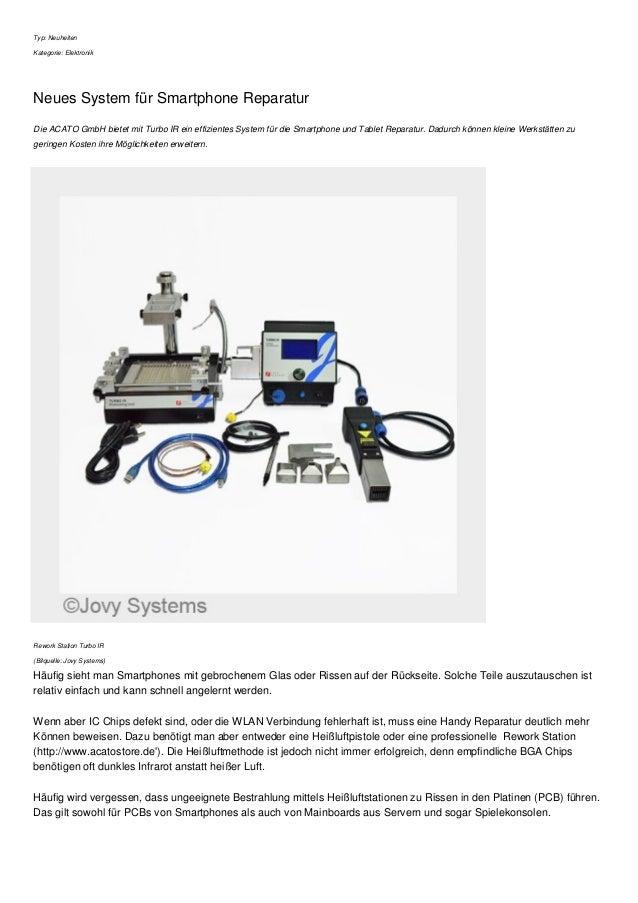 Typ: Neuheiten Kategorie: Elektronik Neues System für Smartphone Reparatur Die ACATO GmbH bietet mit Turbo IR ein effizien...