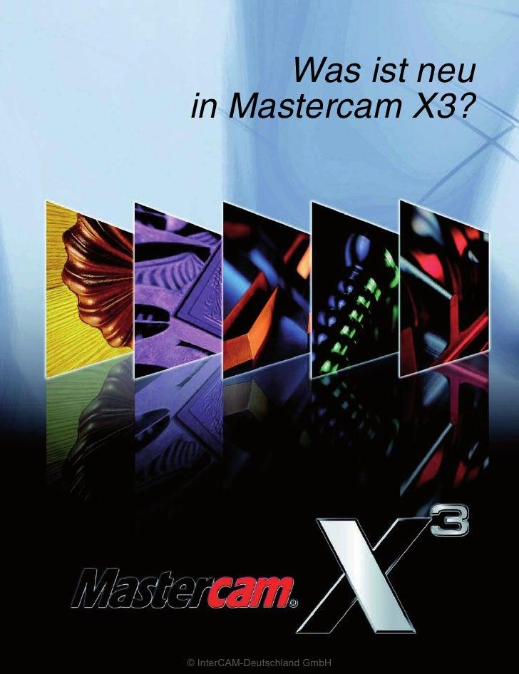 Was ist neu in Mastercam X3?     © InterCAM-Deutschland GmbH