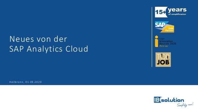 Neues von der SAP Analytics Cloud Heilbronn, 01.09.2020