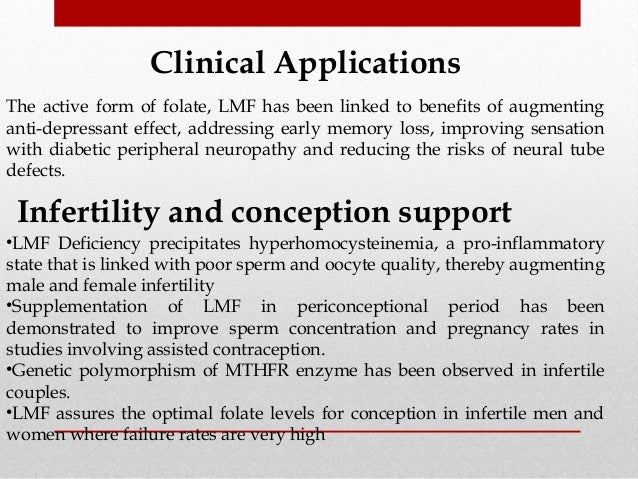 homocysteine infertility You mention down syndrome but it can also lead to an increased risk of miscarriage and it can also be an the researchers couldn't say for sure that weak mthfr leads to infertility when mthfr is not working properly you can get a buildup of homocysteine in the blood and not have.