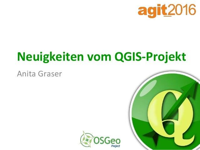 Neuigkeiten vom QGIS-Projekt Anita Graser