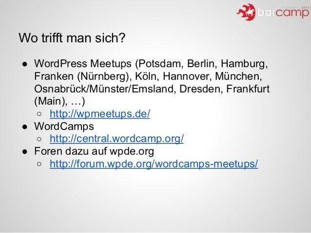 Wo trifft man sich? ● WordPress Meetups (Potsdam, Berlin, Hamburg, Franken (Nürnberg), Köln, Hannover, München, Osnabrück/...
