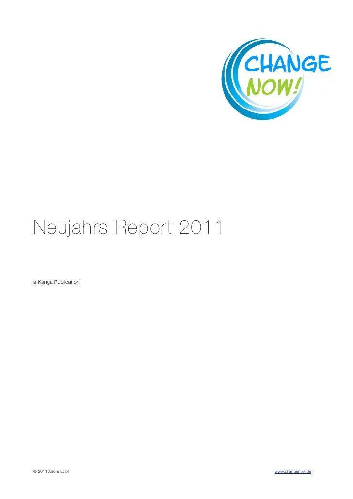 Neujahrs Report 2011a Kanga Publication© 2011 André Loibl       www.changenow.de