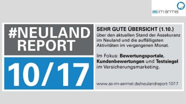 2 #Neulandreport 10/17 – Übersicht • Netzwerke ab Folie 06 • Beachtenswerter Content im August ab Folie 28 • Fokusthemen: ...