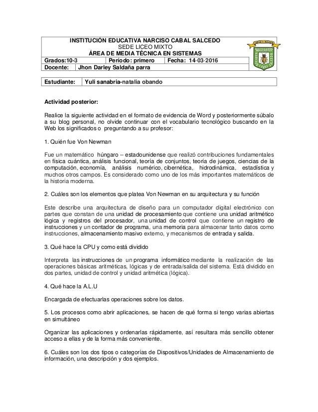 INSTITUCIÓN EDUCATIVA NARCISO CABAL SALCEDO SEDE LICEO MIXTO ÁREA DE MEDIA TÉCNICA EN SISTEMAS Grados:10-3 Período: primer...