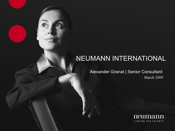 NEUMANN INTERNATIONAL Alexander Granat | Senior Consultant