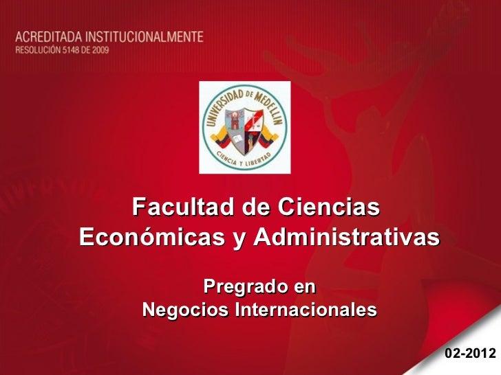 Facultad de CienciasEconómicas y Administrativas         Pregrado en    Negocios Internacionales                          ...