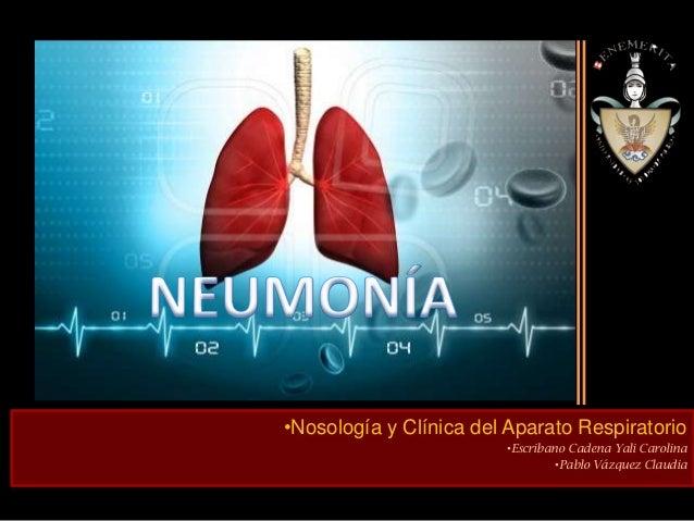 •Nosología y Clínica del Aparato Respiratorio                        •Escribano Cadena Yali Carolina                      ...