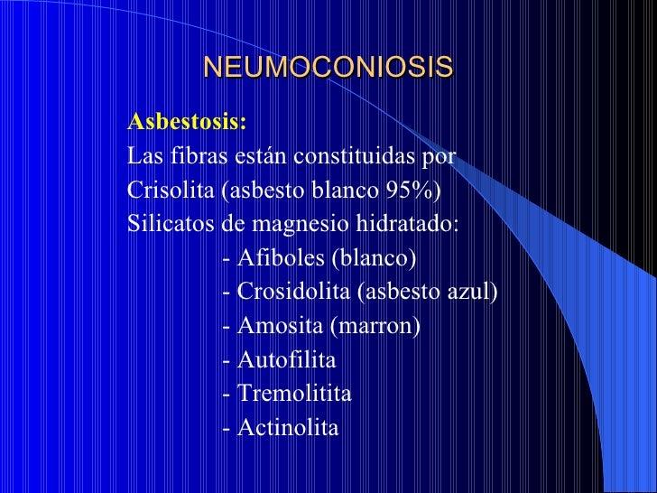 NEUMOCONIOSISMercurioLos síntomas: dolor retroesternal y fiebre, aparecen             de 2 a 3 horas después de la        ...