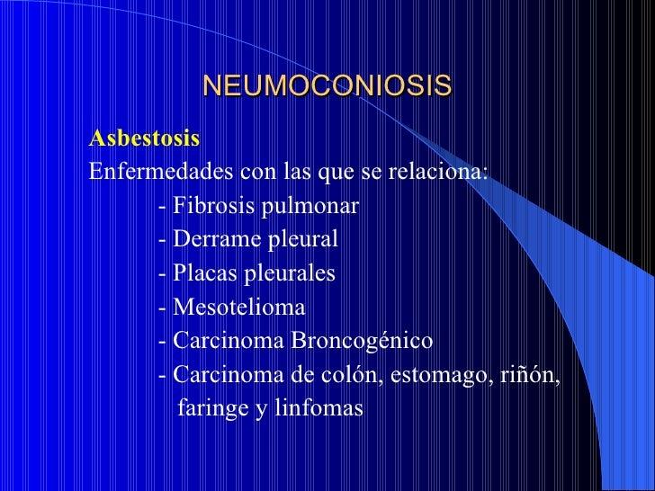 NEUMOCONIOSISDiagnóstico Rx tórax Biopsia pulmonar Lavado broncoalveolar Elevación: IgA y IgG, fijación de complemento...