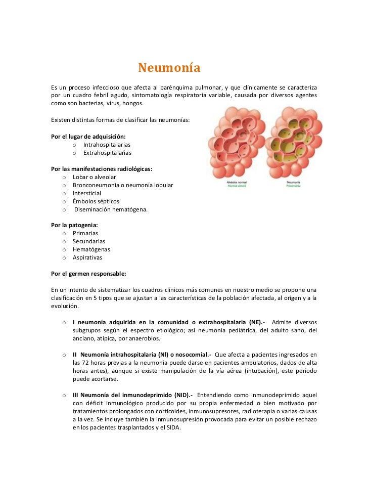 NeumoníaEs un proceso infeccioso que afecta al parénquima pulmonar, y que clínicamente se caracterizapor un cuadro febril ...