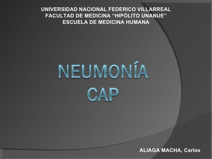 """ALIAGA MACHA, Carlos UNIVERSIDAD NACIONAL FEDERICO VILLARREAL FACULTAD DE MEDICINA """"HIPÓLITO UNANUE"""" ESCUELA DE MEDICINA H..."""