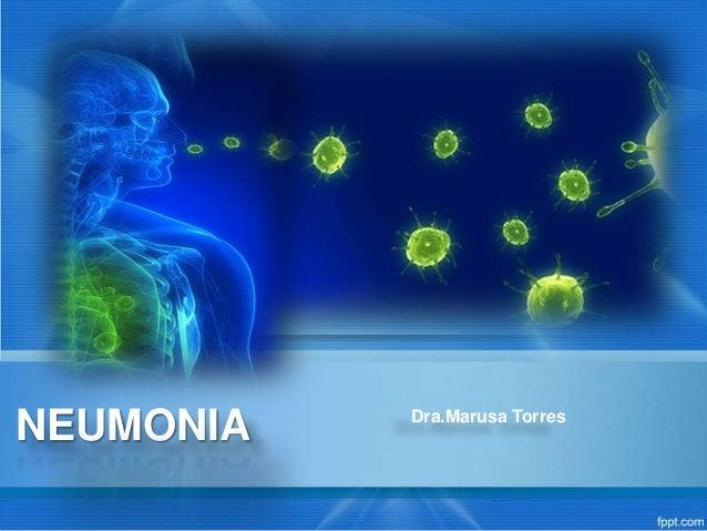 NEUMONIA Dra.Marusa Torres