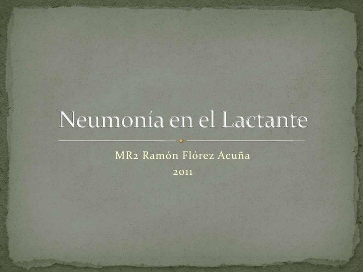 MR2 Ramón Flórez Acuña        2011