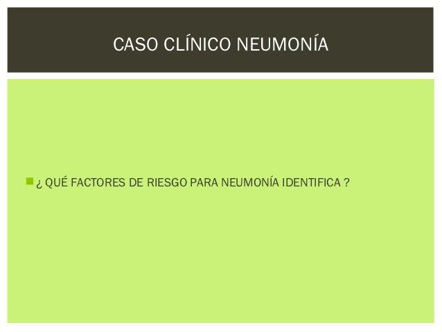 Neumonia caso-clinico