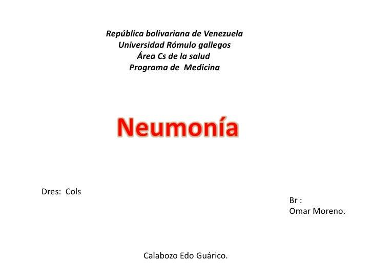 República bolivariana de Venezuela                Universidad Rómulo gallegos                     Área Cs de la salud     ...