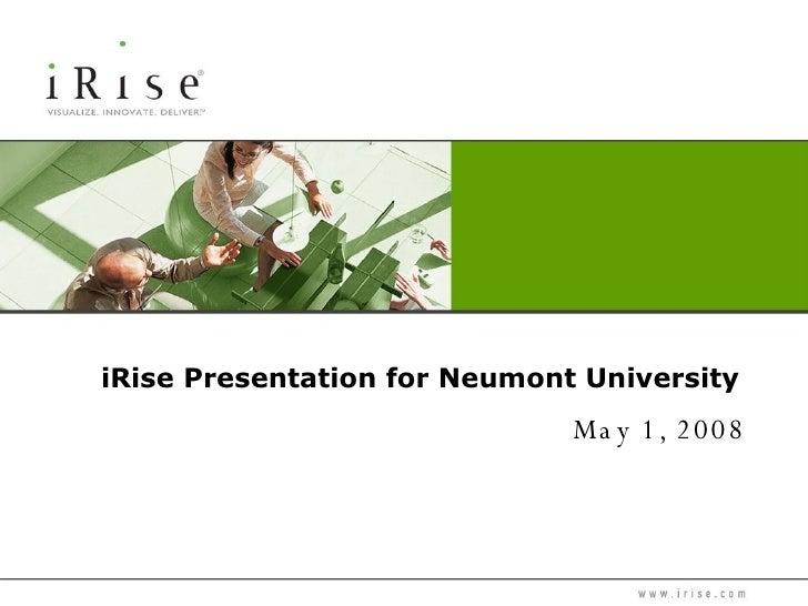 iRise Presentation for Neumont University May 1, 2008