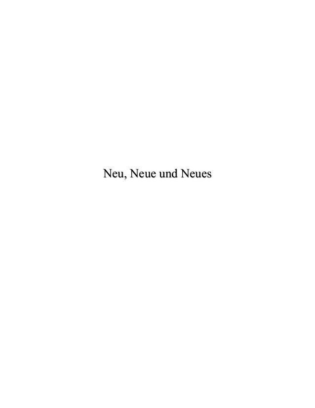 Neu, Neue und Neues