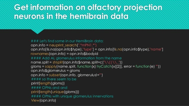 Get information on olfactory projection neurons in the hemibrain data ### Let's find some in our HemiBrain data: opn.info ...