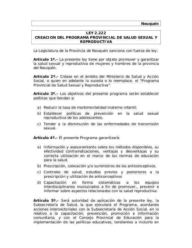 Neuquén                    LEY 2.222CREACION DEL PROGRAMA PROVINCIAL DE SALUD SEXUAL Y                  REPRODUCTIVALa Leg...