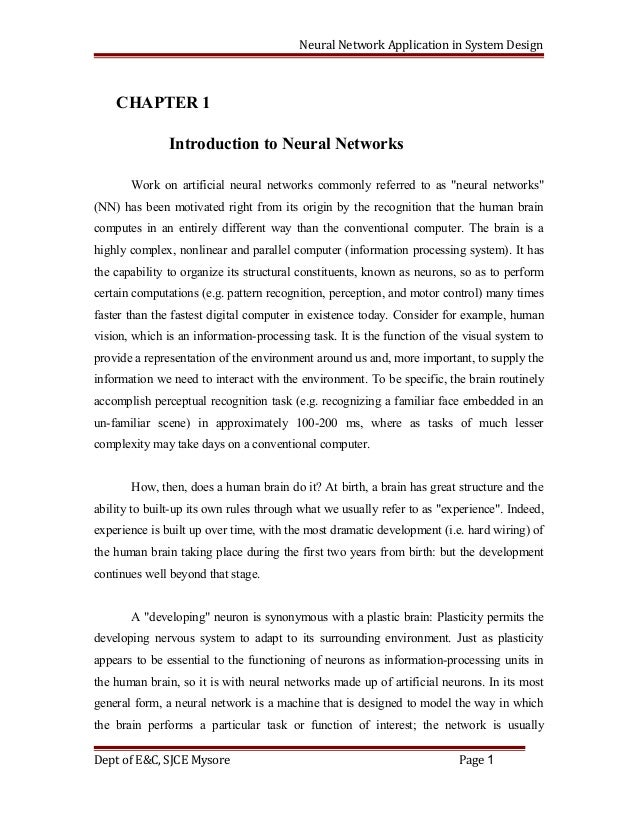 Neural Network Application in System Design CHAPTER 1 Introduction to Neural Networks Work on artificial neural networks c...