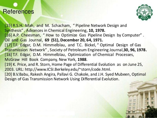 """References [15] R.S.H. Mah, and M. Schacham, """" Pipeline Network Design and Synthesis"""" , Advances in Chemical Engineering, ..."""