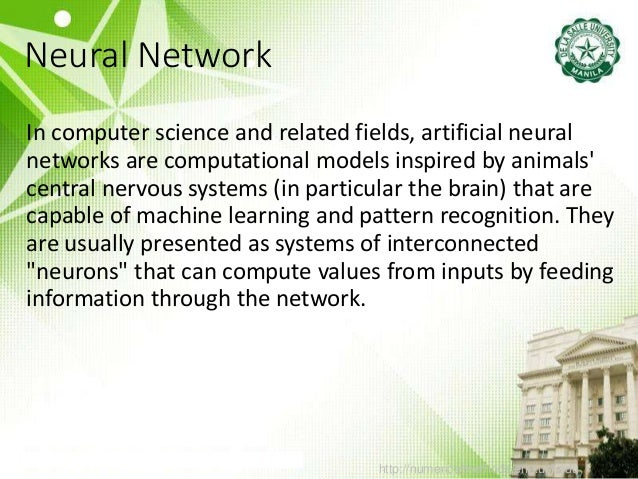 http://numericalmethods.eng.usf.edu Neural Network In computer science and related fields, artificial neural networks are ...
