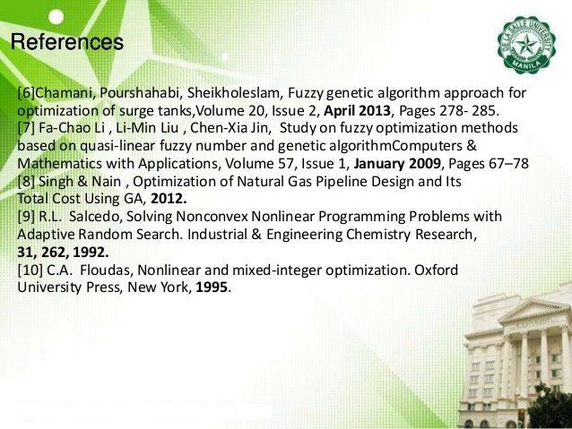 References [6]Chamani, Pourshahabi, Sheikholeslam, Fuzzy genetic algorithm approach for optimization of surge tanks,Volume...