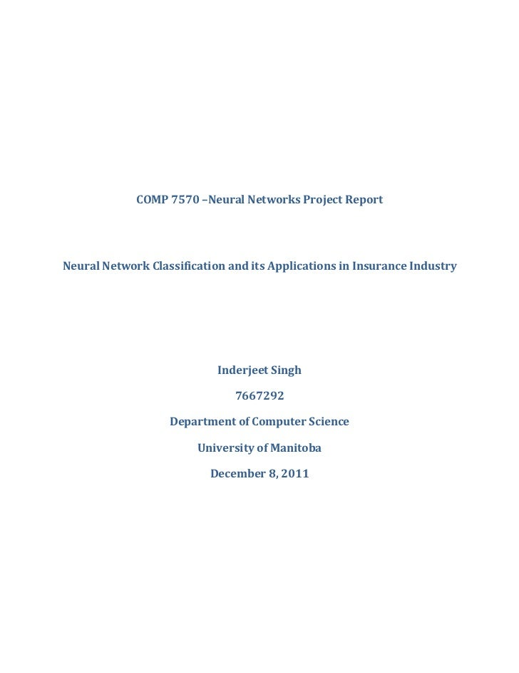 COMP 7570 –Neural Networks Project ReportNeural Network Classification and its Applications in Insurance Industry         ...