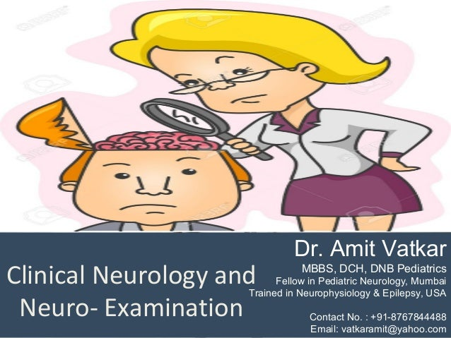 Neuro examination, pediatric neurologist, dr  amit vatkar