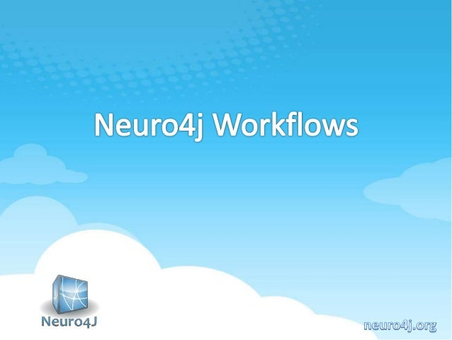 Neuro4j Workflow is an open-source java workflow engine  Module Development  Code becomes simpler, easier to read, underst...