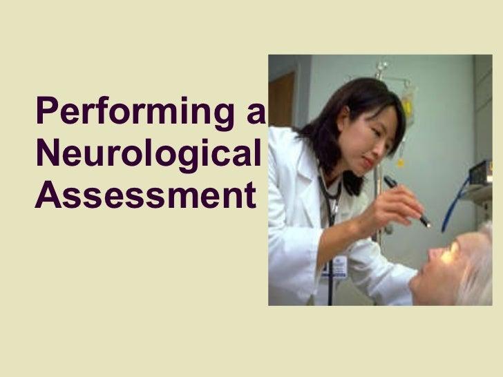 Performing a Neurological Assessment