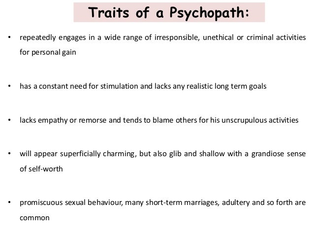 The threatening behavioral traits of psychopaths