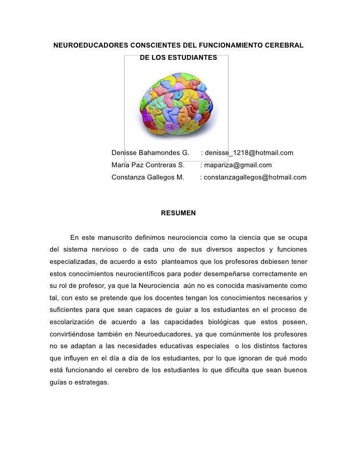 NEUROEDUCADORES CONSCIENTES DEL FUNCIONAMIENTO CEREBRAL                              DE LOS ESTUDIANTES                   ...