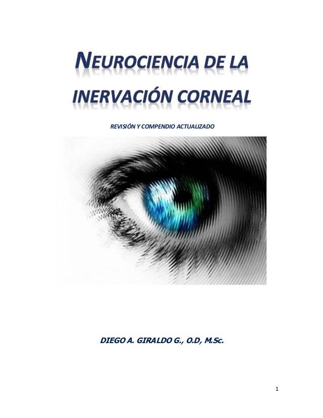 1 REVISIÓN Y COMPENDIO ACTUALIZADO DIEGO A. GIRALDO G., O.D, M.Sc.